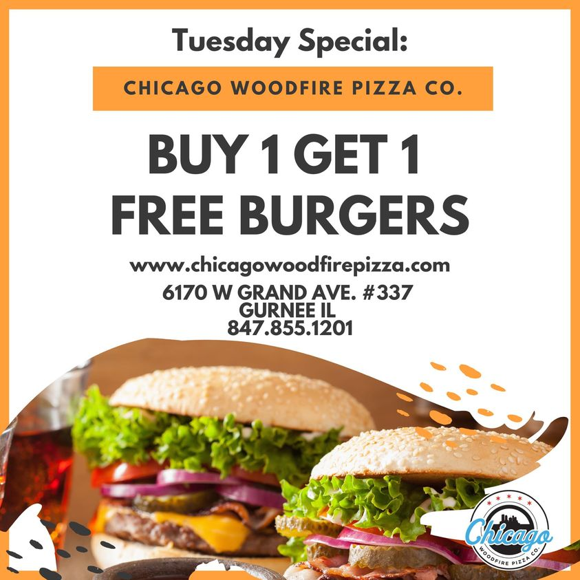 Chicago Woodfire Tuesday's Buy 1 Get 1 Burgers