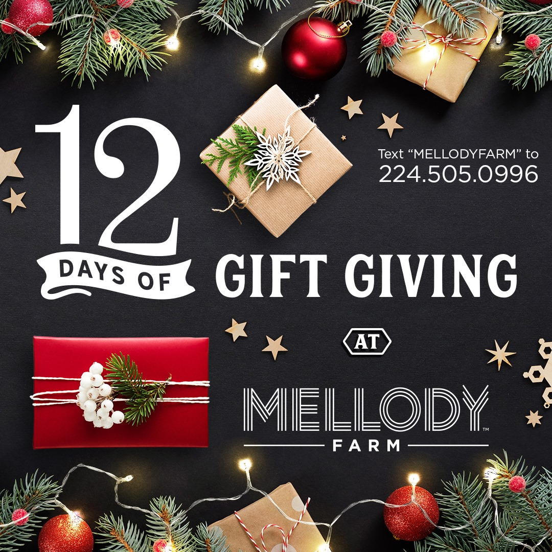 Mellody Farm - 12 Days of  Gift Giving
