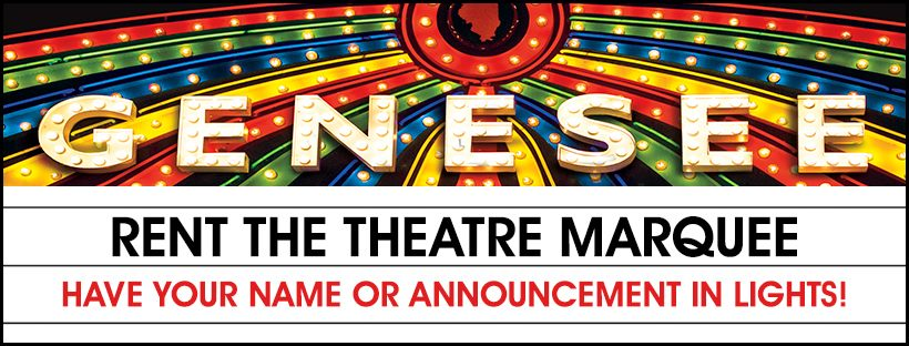 Genesee Theatre - Rent the Marguee