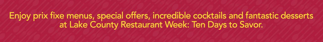 Lake County Restaurant Week: Ten Days to Savor