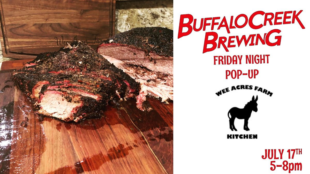 Friday Night Pop-Up, Wee Acres Farm Kitchen at Buffalo Creek Brewery