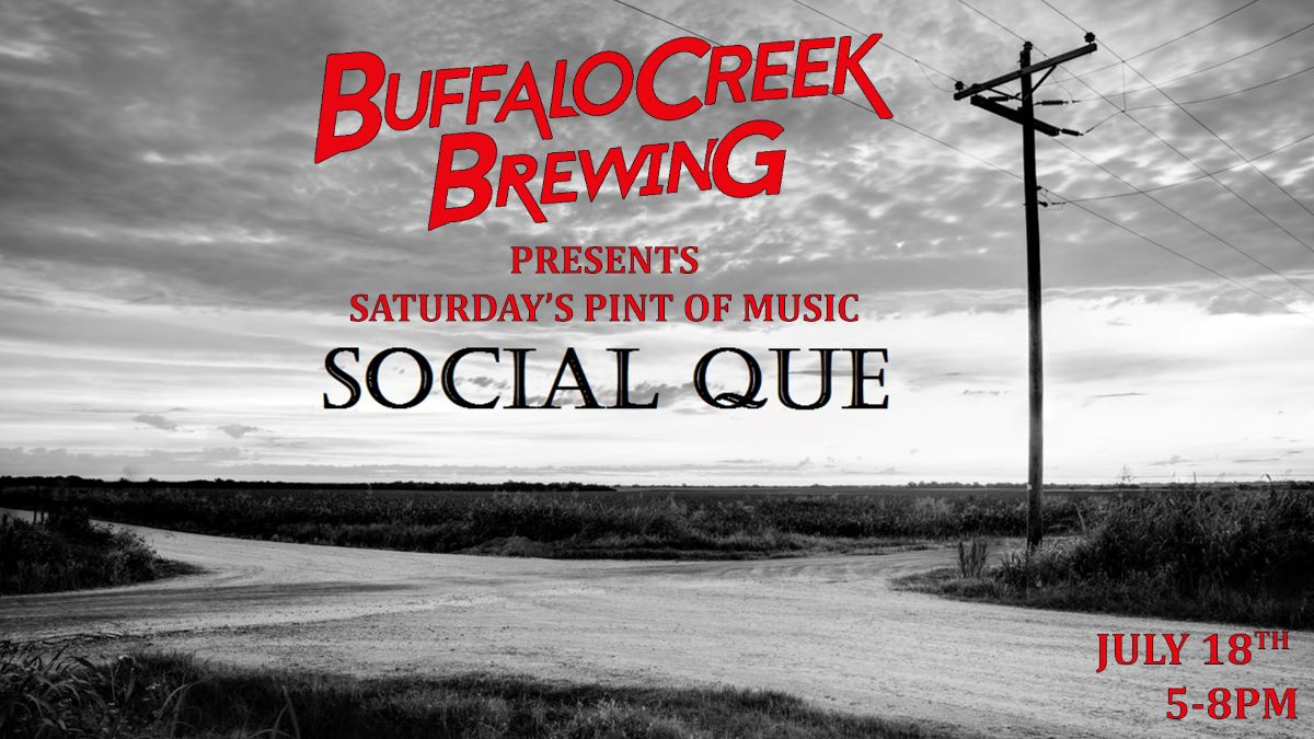 Pint of Music - Social Que at Buffalo Creek Brewing Co.