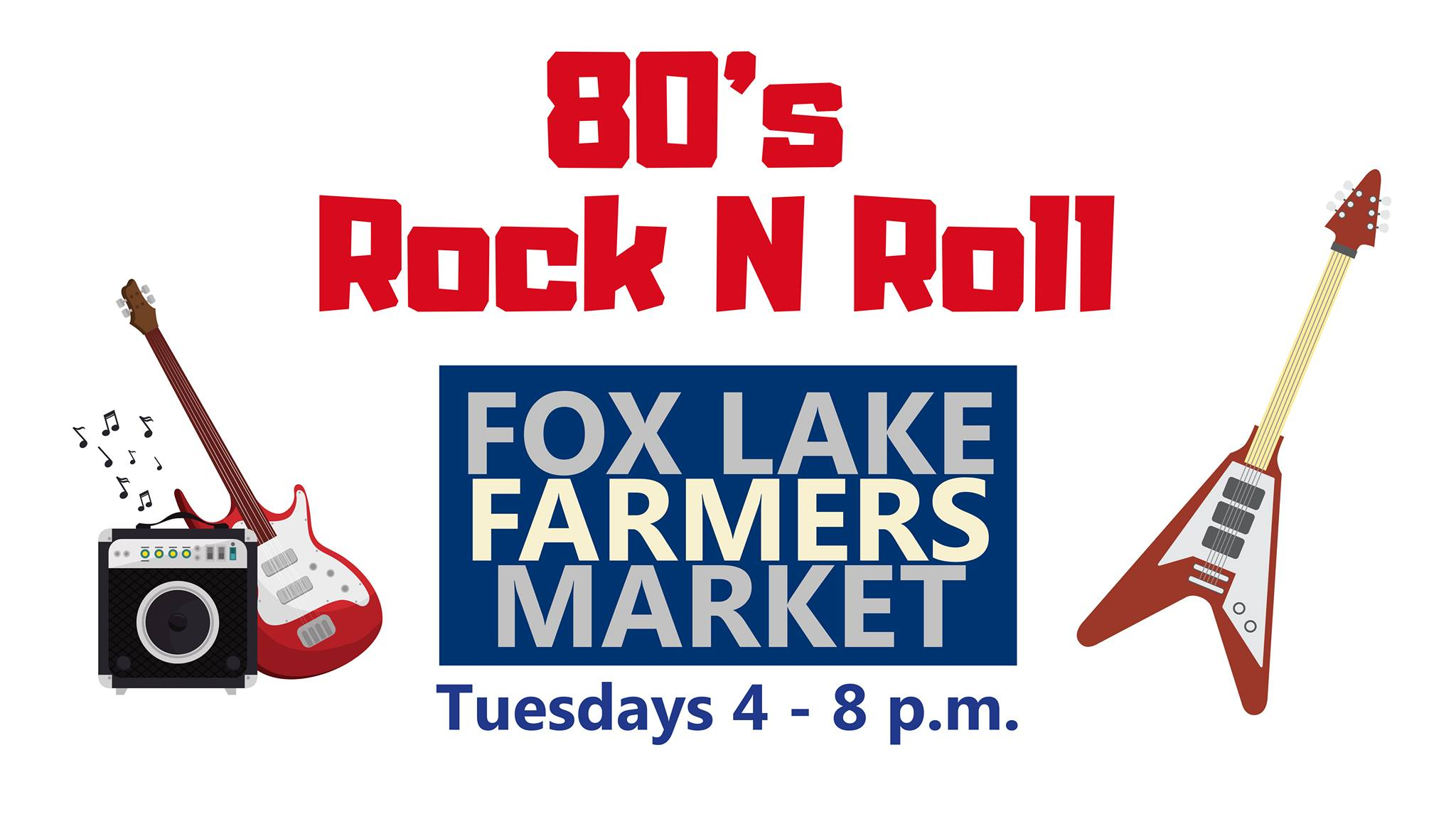 80's Rock N Roll at the Fox Lake Farmers Market