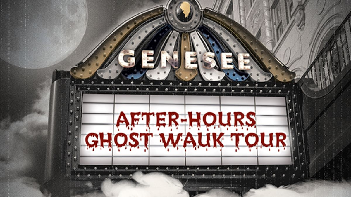 After Hours Ghost Wauk Tours at the Historic Genesee Theatre