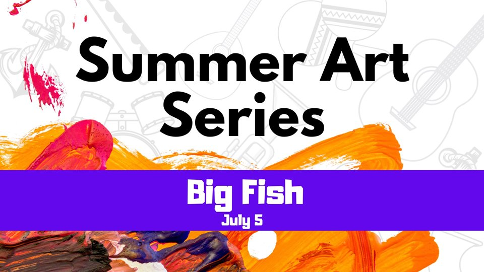 Fox Lake Summer Art Series: Big Fish