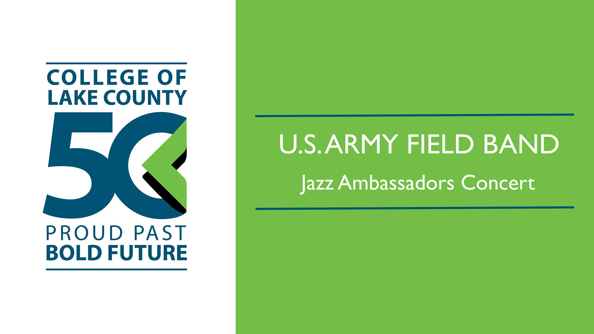 The U.S. Army Field Band's Jazz Ambassadors Concert at College of Lake County