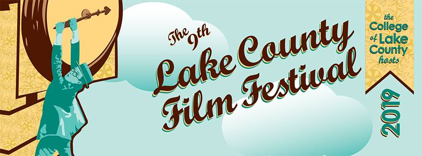 The 2019 Lake County Film Festival at College of Lake County