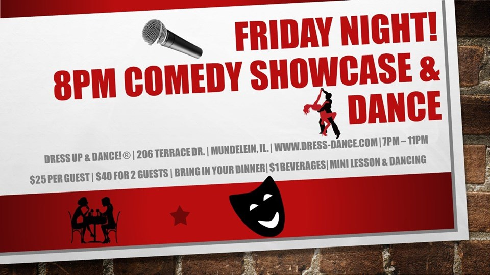 Comedy Showcase Plus A Chance 2 Dance!