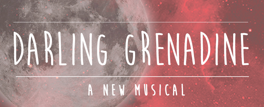 Darling Grenadine: the Musical