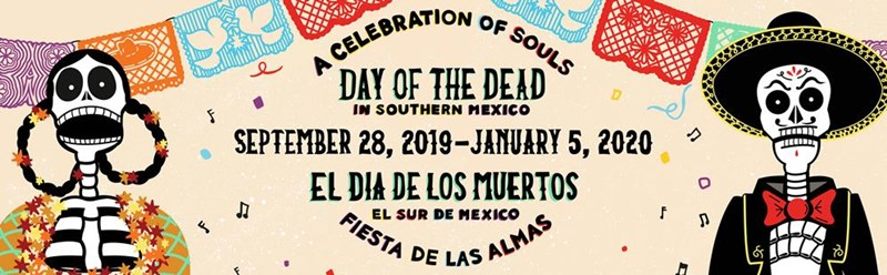Day of the the Dead in Southern Mexico Exhibit at the Bess Bower Dunn Museum
