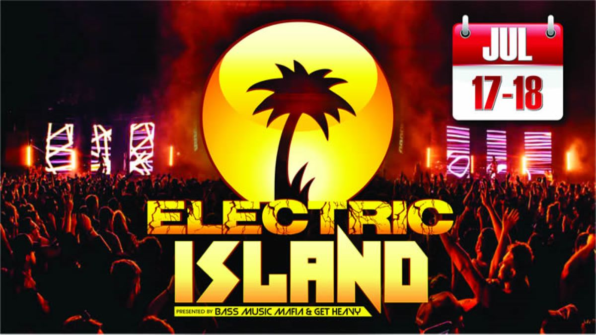 Electric Island with Bass Music Mafia and Get Heavy at Blarney Island