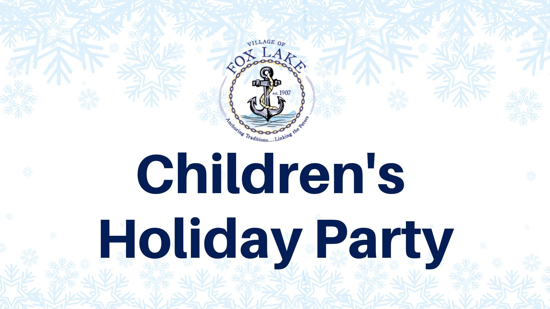 Fox Lake Children's Holiday Party