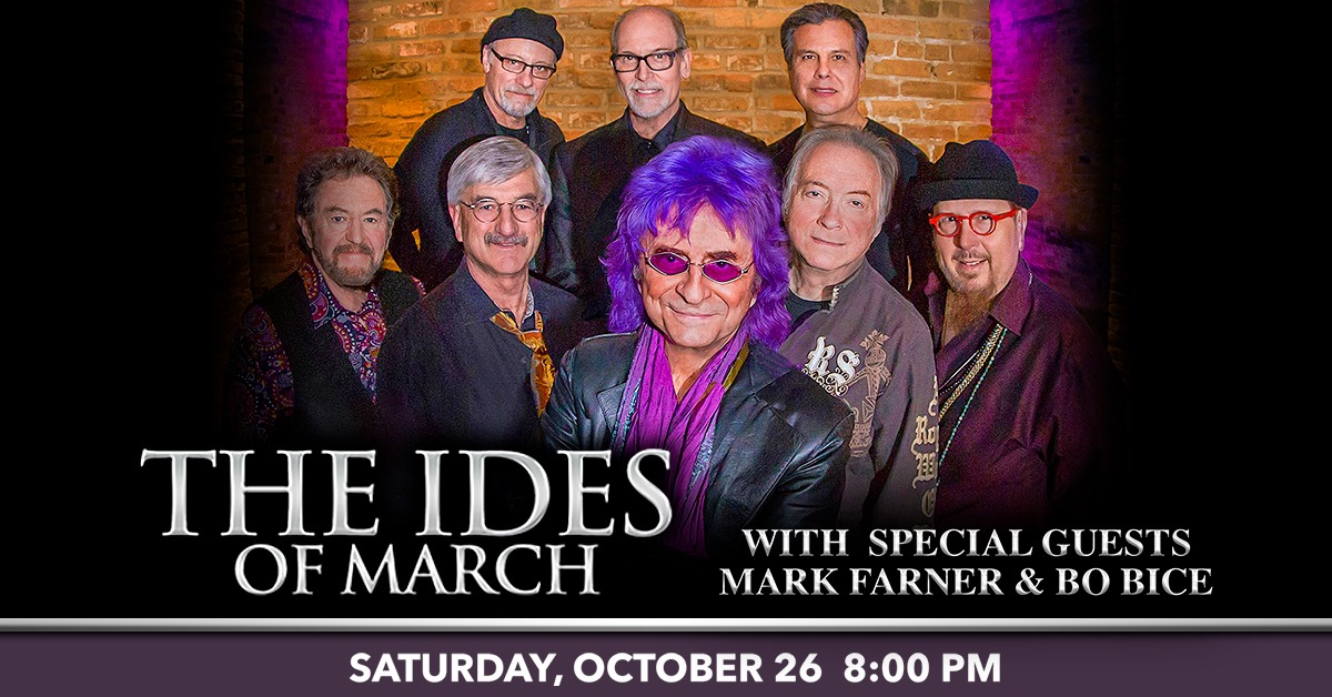 The Ides Of March with special guests Mark Farner and Bo Bice at Genesee Theatre