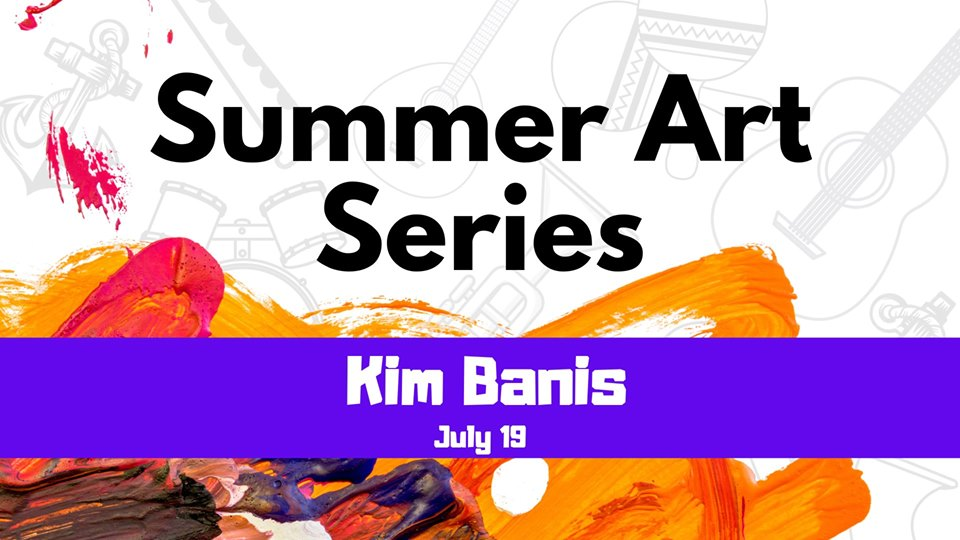 Fox Lake Summer Art Series: Kim Banis