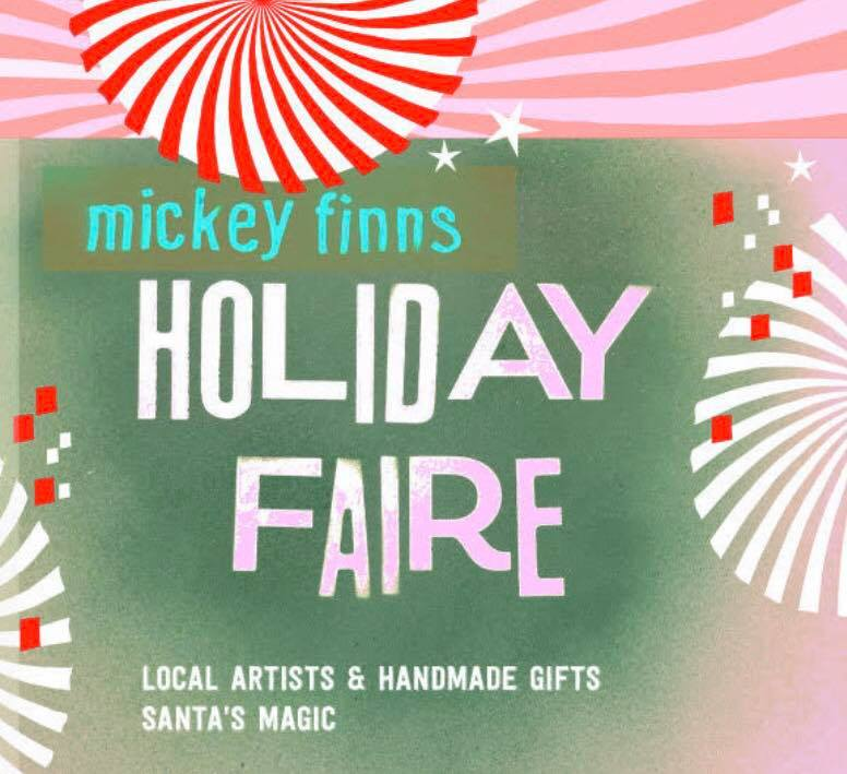 Mickey Finn's Handmade Holiday Faire