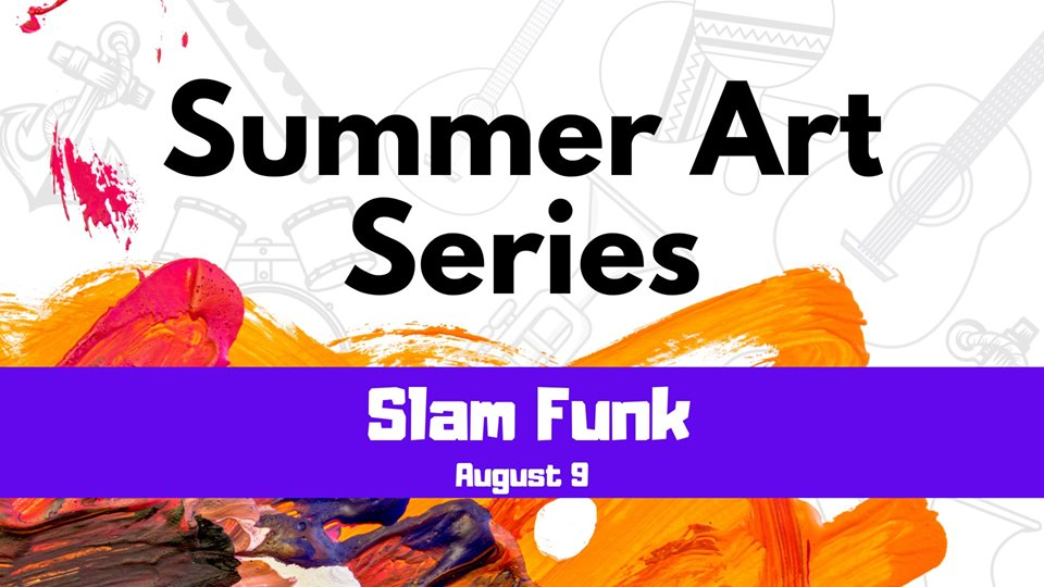 Fox Lake Summer Art Series: Slam Funk
