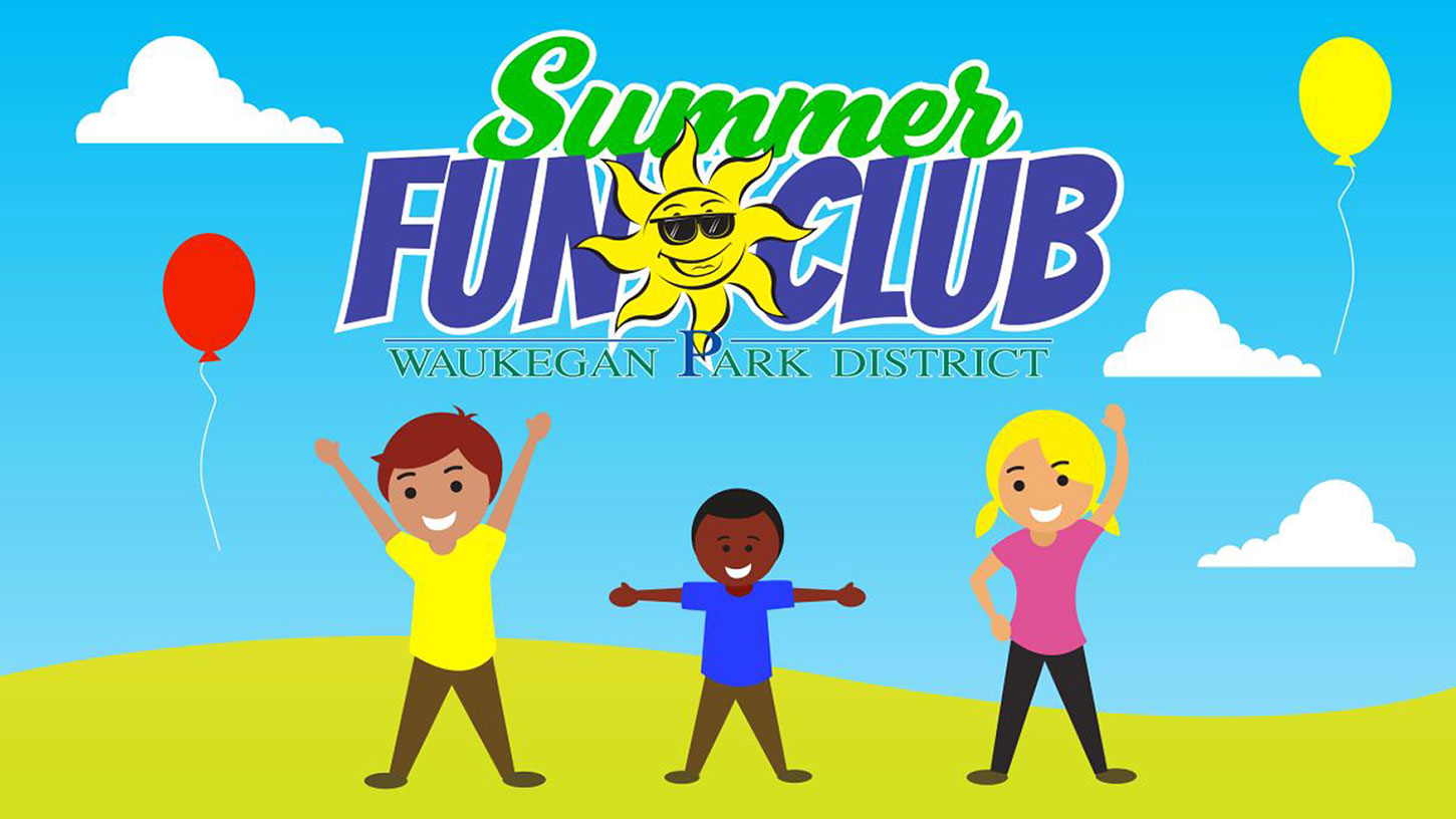 Summer Fun Club at Waukegan Park District
