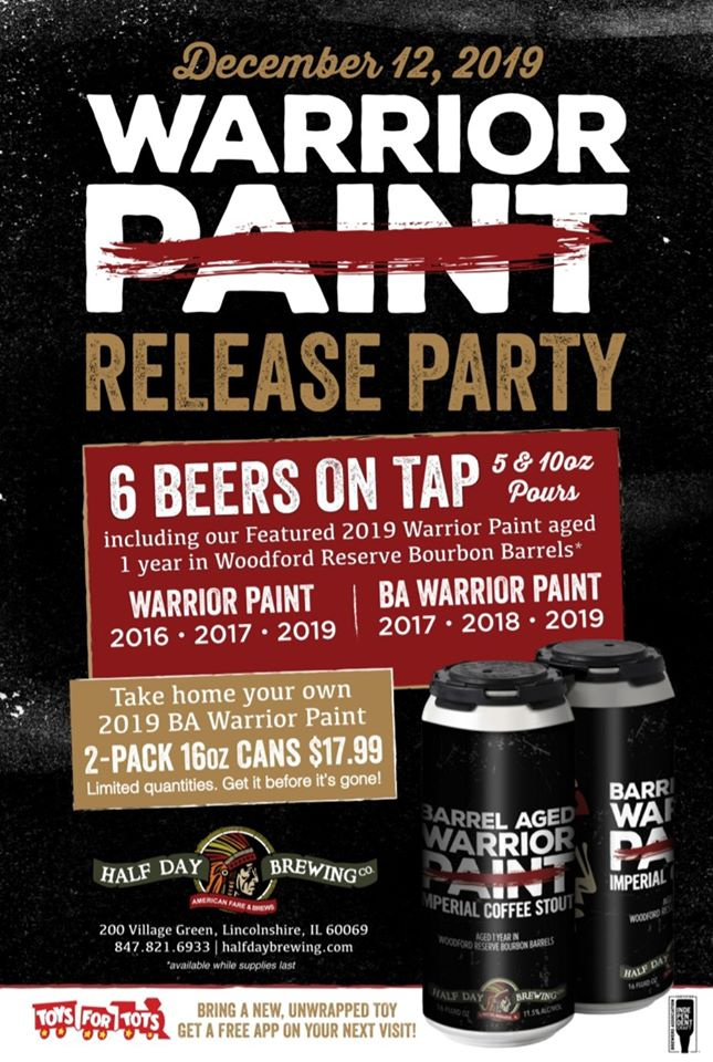 Barrel Aged Warrior Paint Release Party at Half Day Brewing Company
