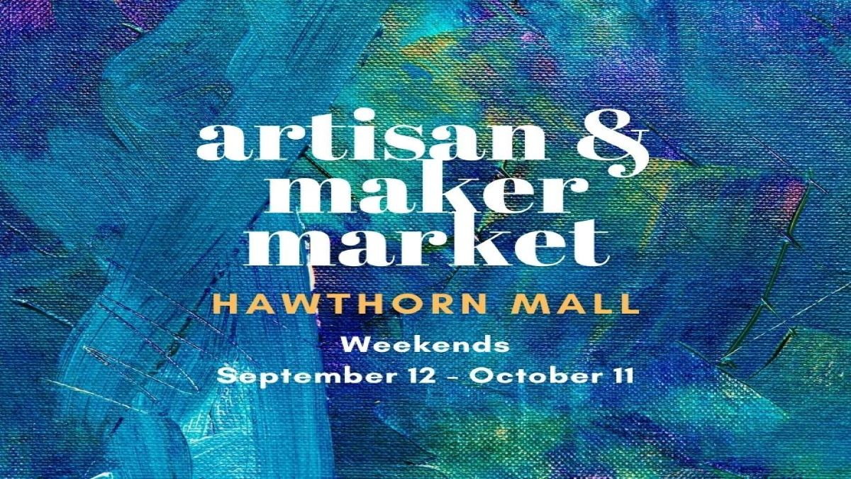 Artisan and Maker Market at Hawthorn Mall