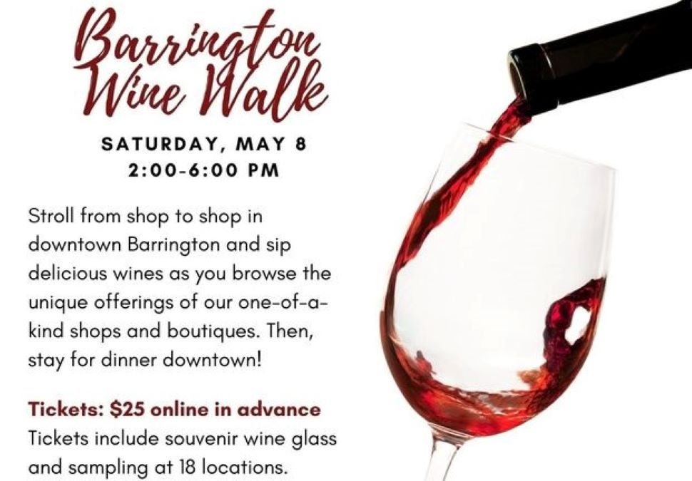 Barrington Spring Wine Walk with Barrington Area Chamber of Commerce