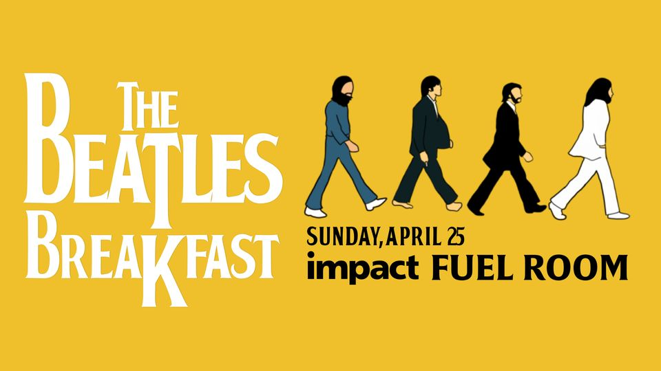 The Beatles Breakfast at Impact Fuel Room