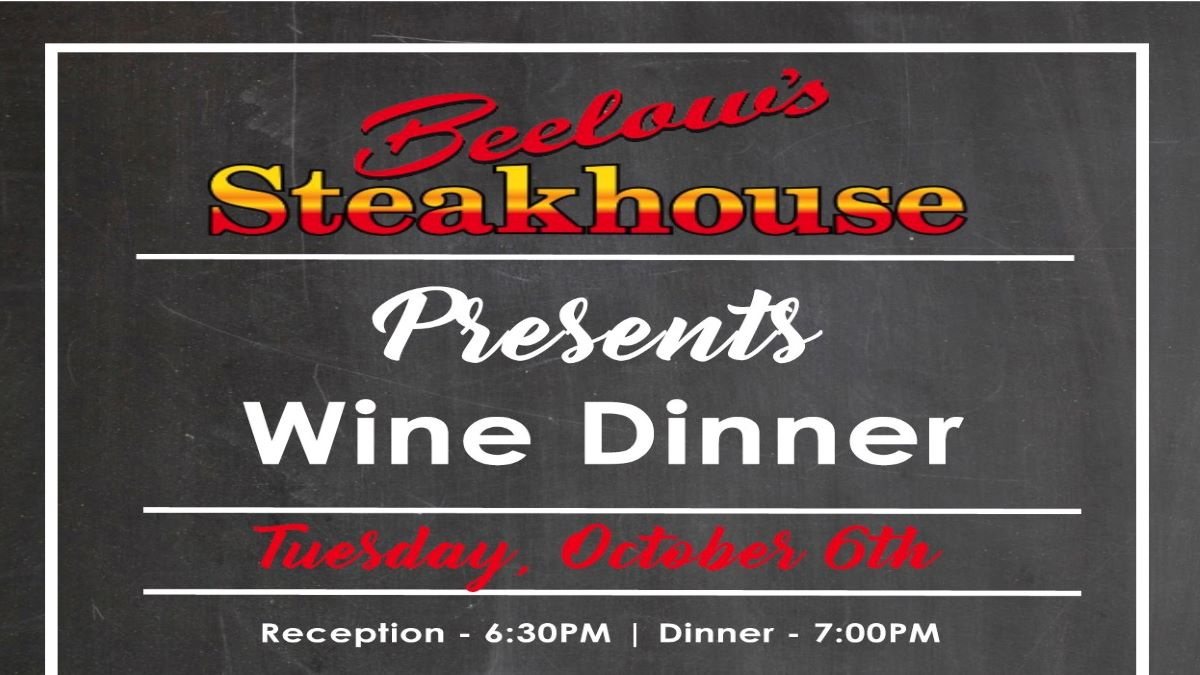 Wine Dinner at Beelow's Steakhouse