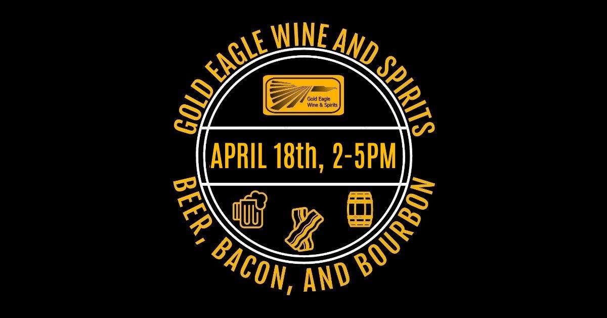 3rd Annual Beer, Bacon, and Bourbon Tasting at Gold Eagle Wine and Spirits