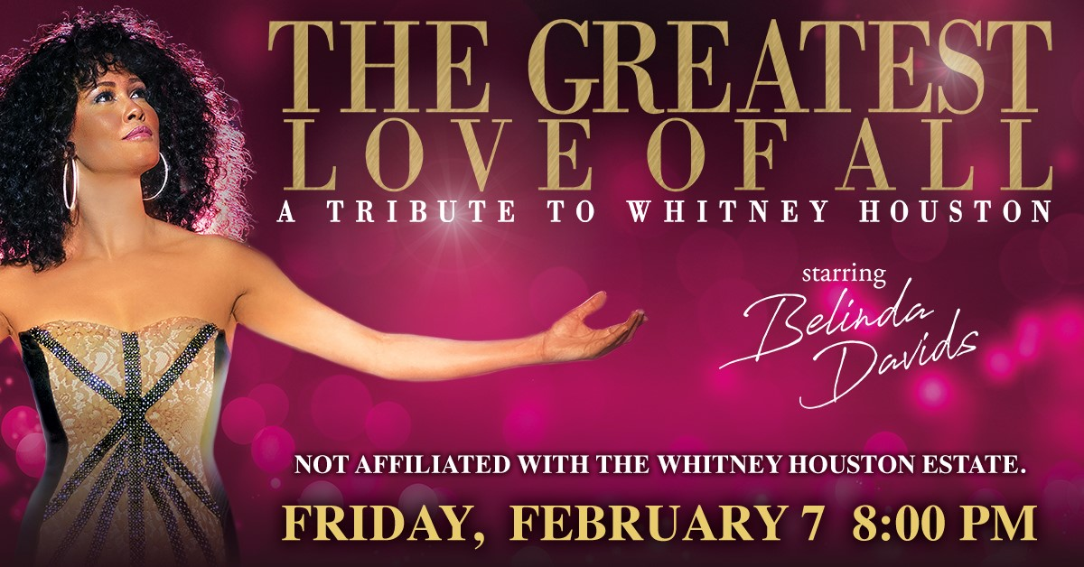 The Greatest Love of All Starring Belinda Davids at Genesee Theatre