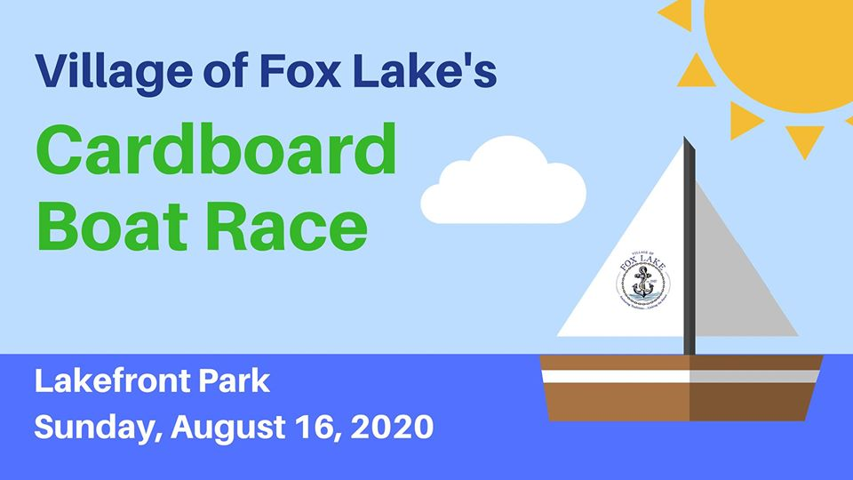 ** - Canceled - Village of Fox Lake Cardboard Boat Race