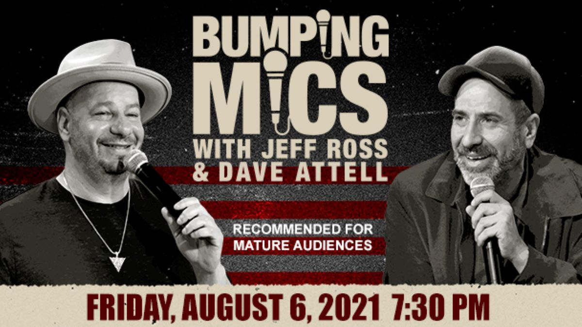 **Rescheduled - Bumping Mics with Jeff Ross and Dave Attell at the Genesee Theatre