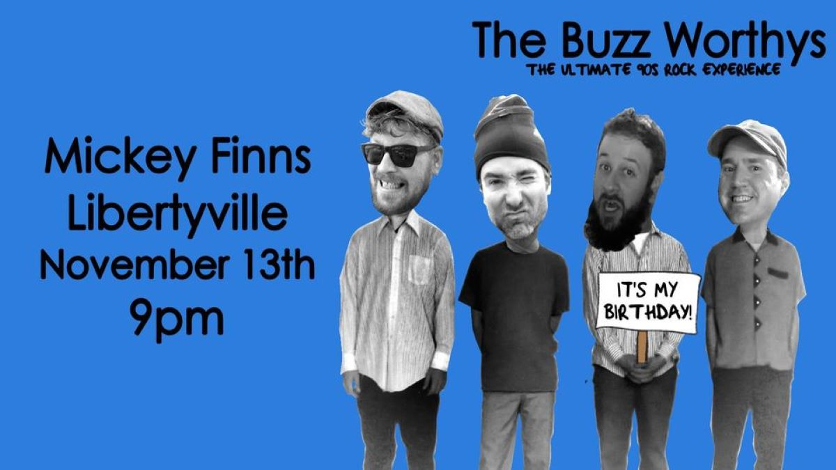 The Buzz Worthys Present Drew's Birthday Bash at Mickey Finn's Brewery