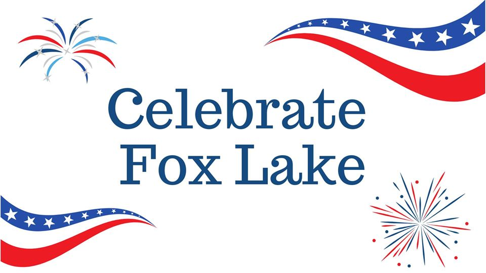 Celebrate Fox Lake Celebration and Fireworks