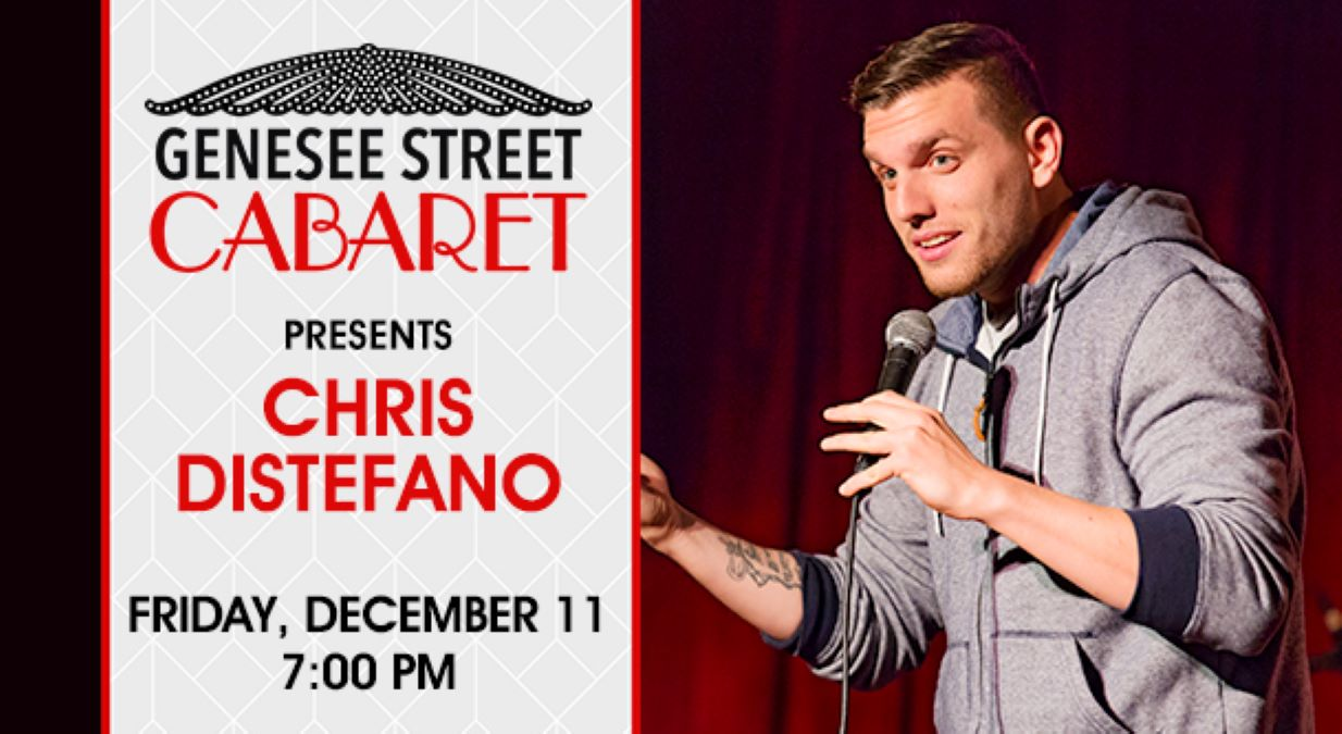 **Postponed - Genesee Street Cabaret featuring Chris Distefano at Three Brothers Theatre