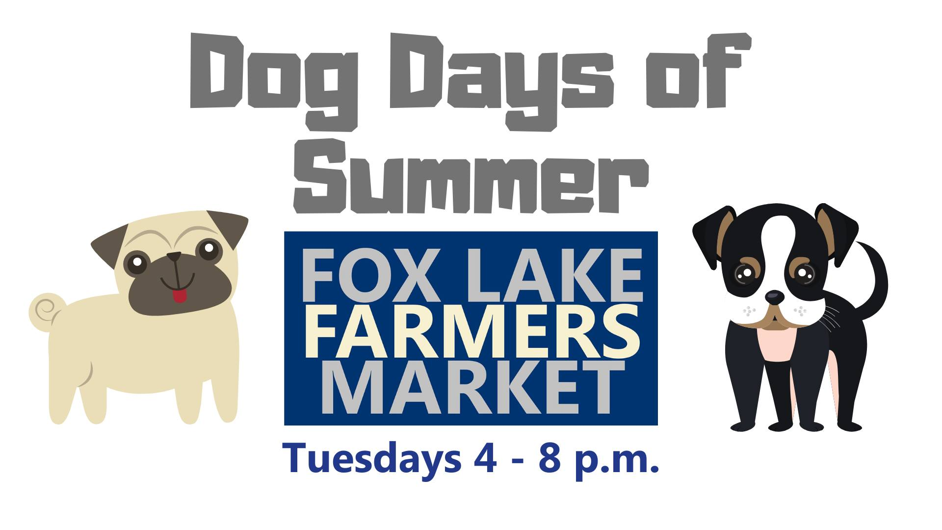 Dog Days of Summer at the Fox Lake Farmers Market