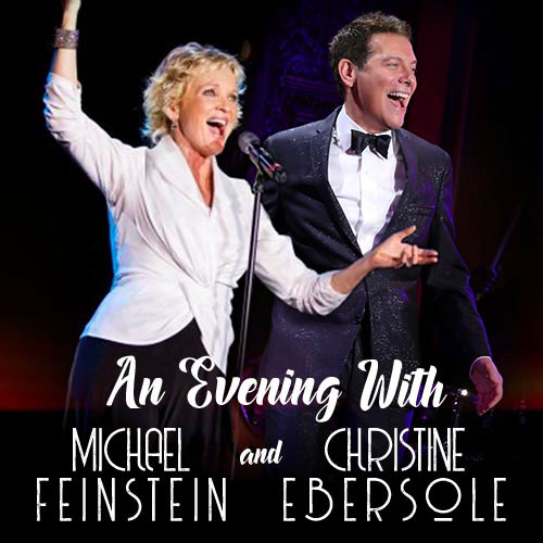 An Evening with Michael Feinstein and Christine Ebersole