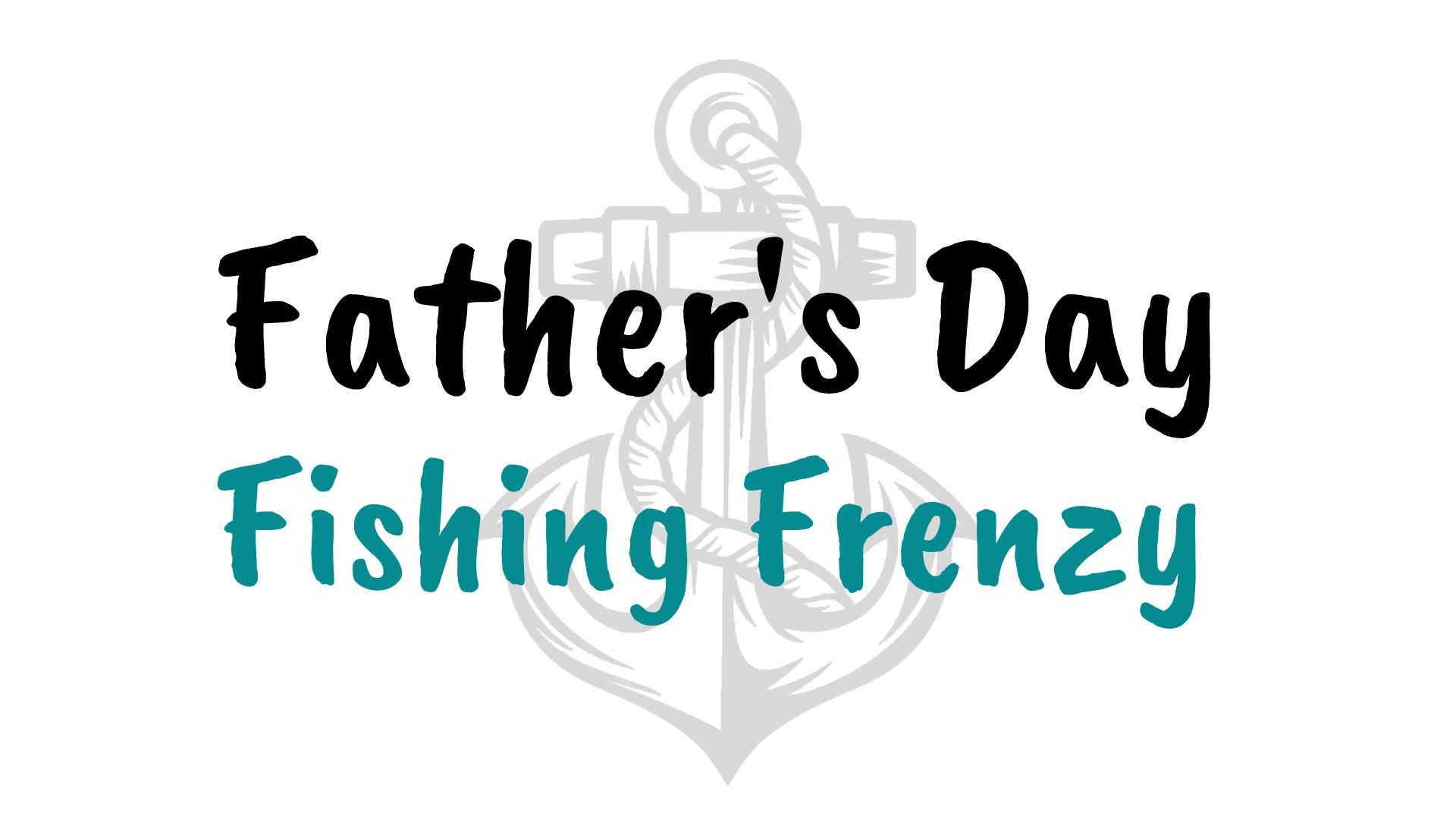 Father's Day Fishing Frenzy in Fox Lake