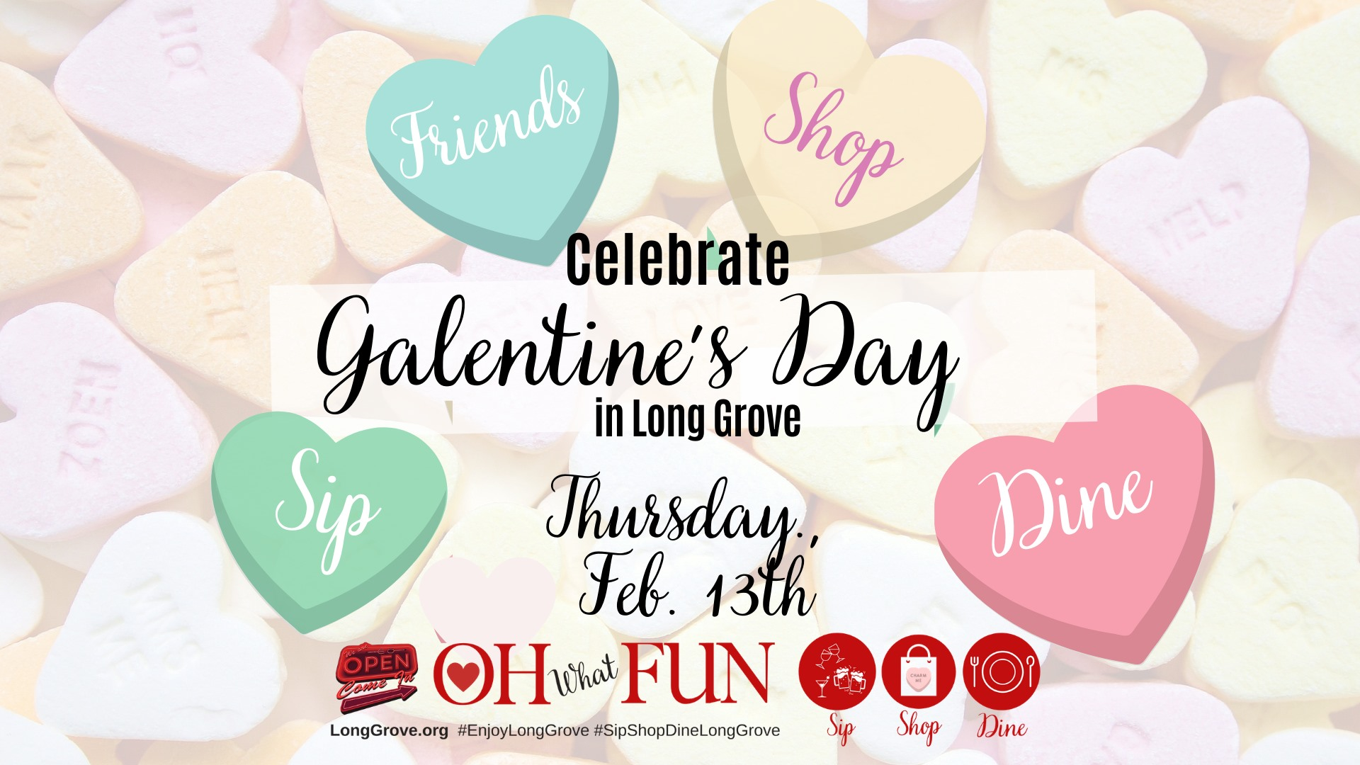 Galentine's Day - Heart's and Heart Breaker's Edition in Historic Downtown Long Grove