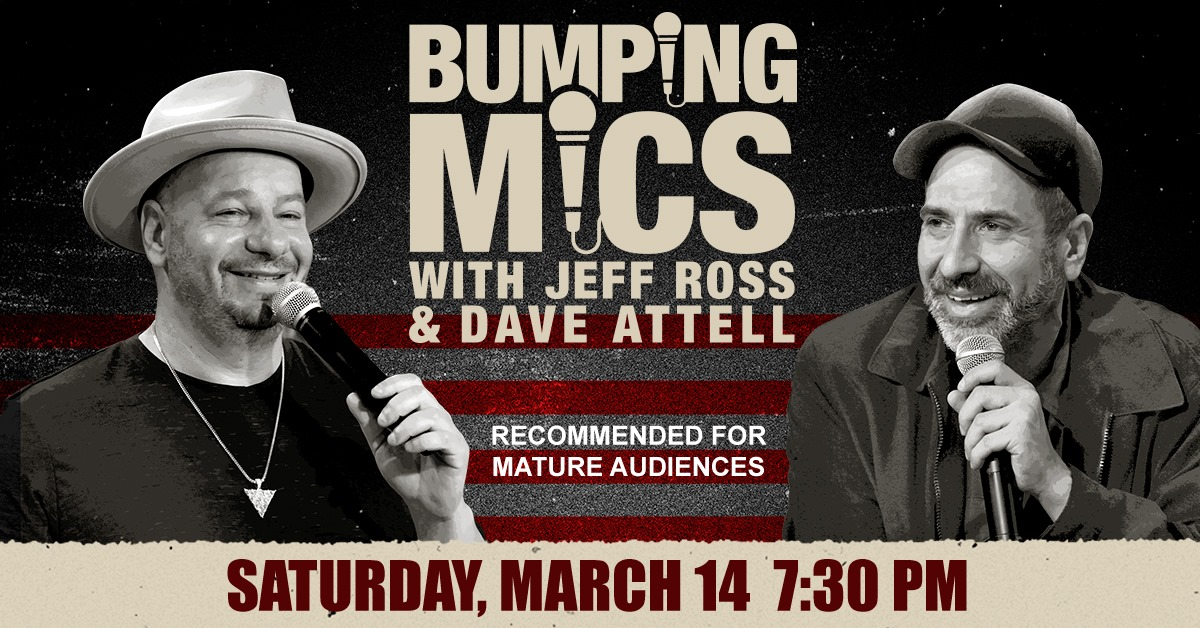 *Cancelled* Jeff Ross & Dave Attell: Bumping Mics at Genesee Theatre