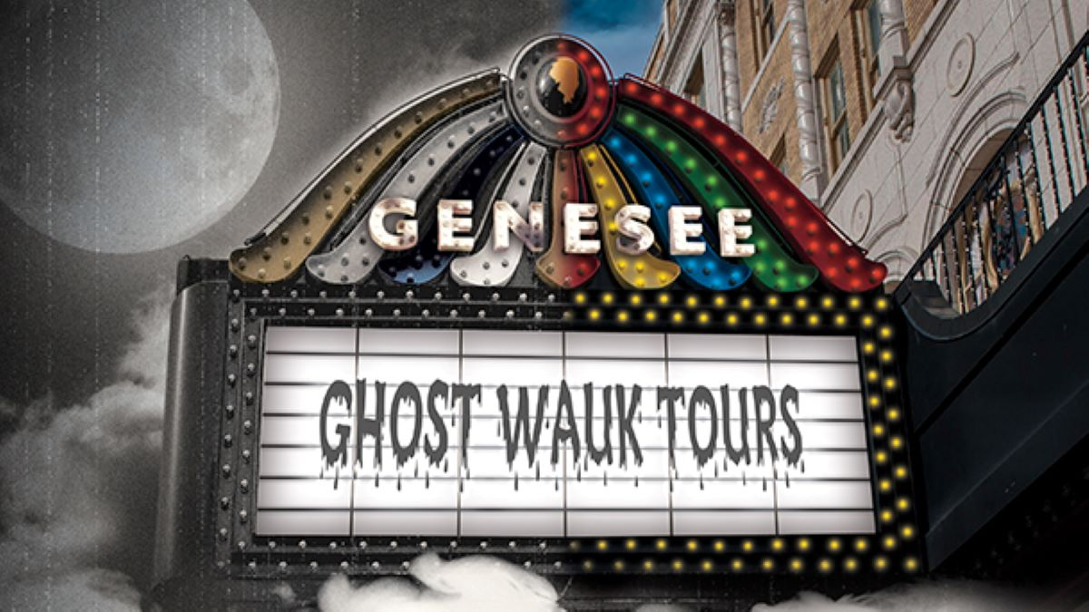 Ghost Wauk Tours at the Historic Genesee Theatre