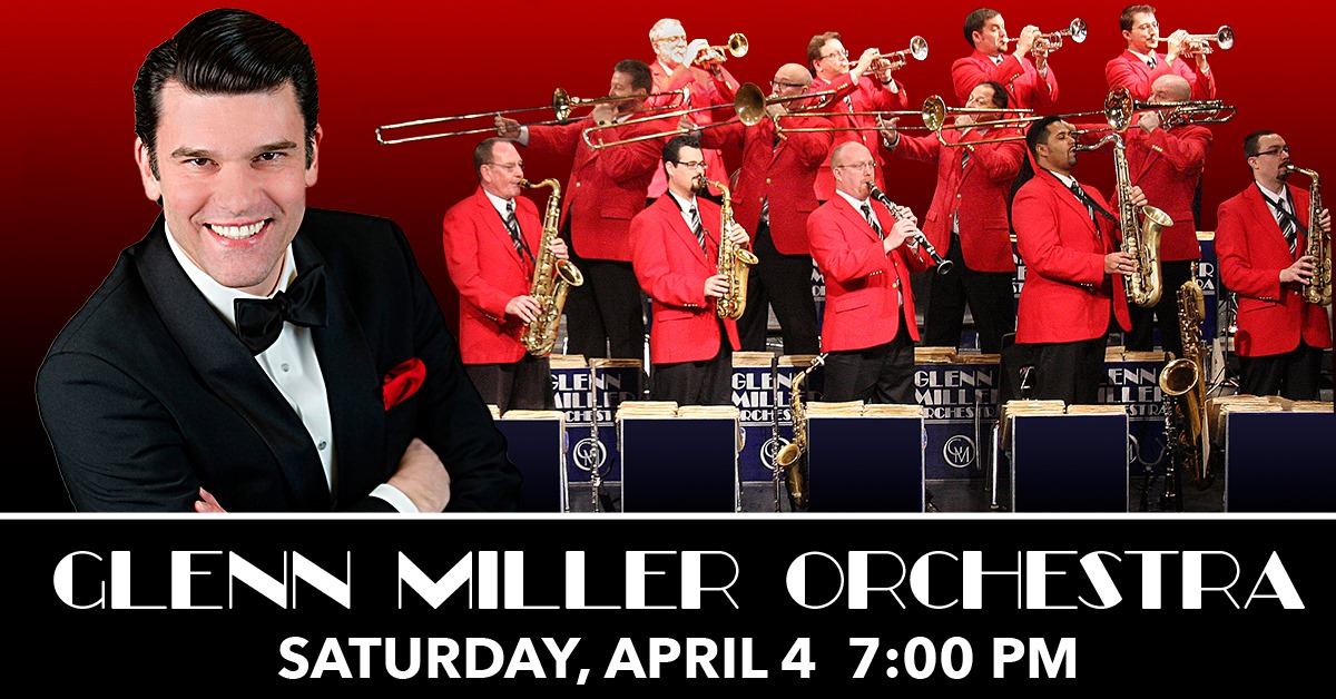 Glenn Miller Orchestra at Genesee Theatre