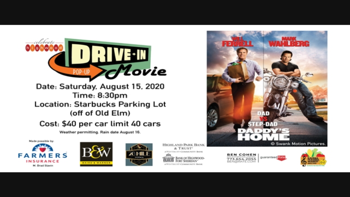 Celebrate Highwood Drive-In Movie - Daddy's Home
