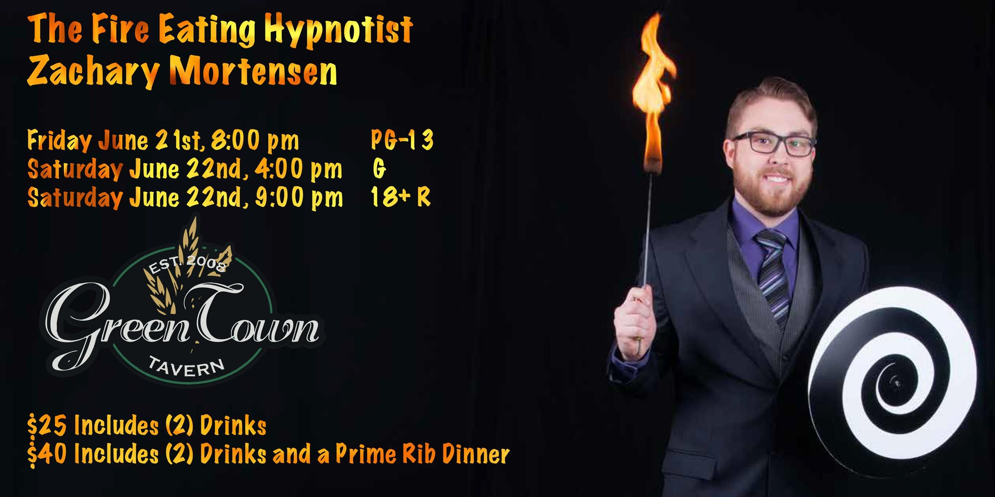 Zachary Mortensen The Fire Eating Hypnotist LIVE