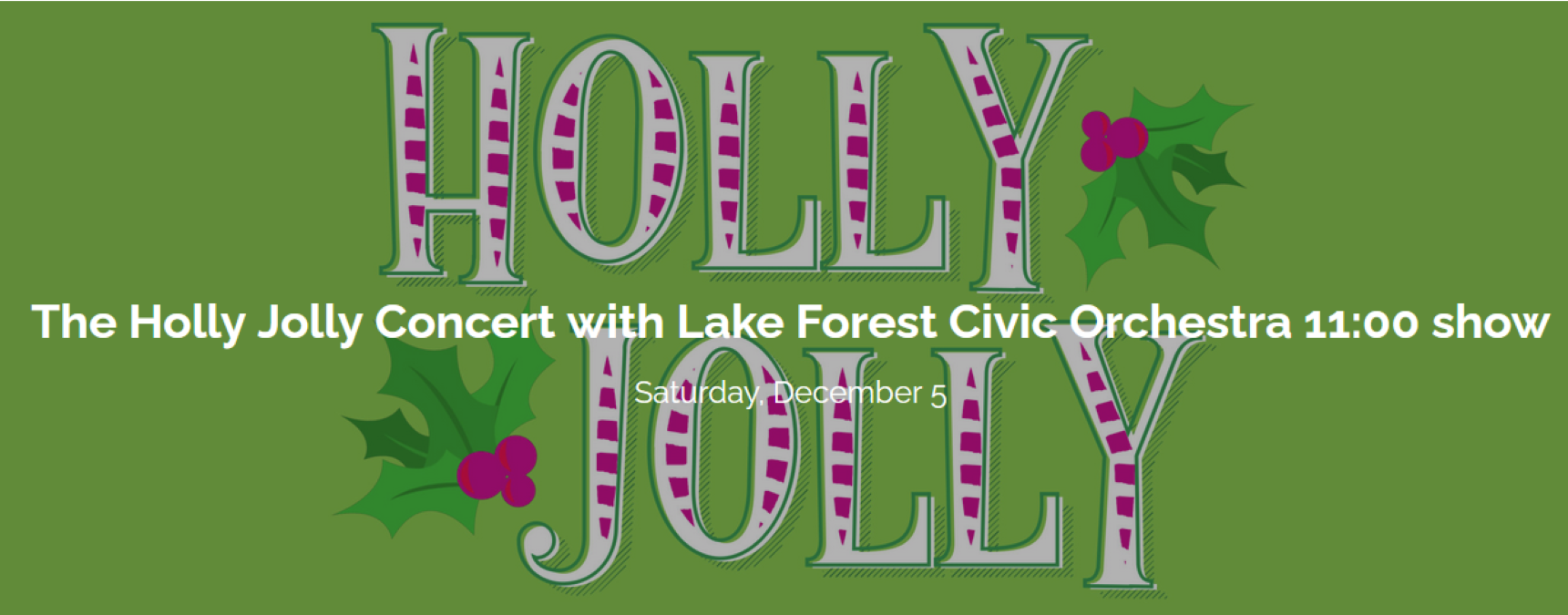 The Holly Jolly Concert with Lake Forest Civic Orchestra