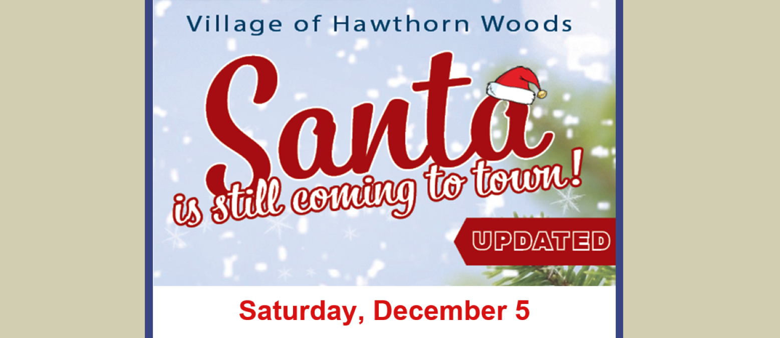 Santa is Still Coming to Hawthorn Woods!