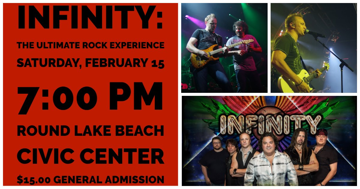 Infinity: The Ultimate Rock Experience at the Cultural & Civic Center of Round Lake Beach