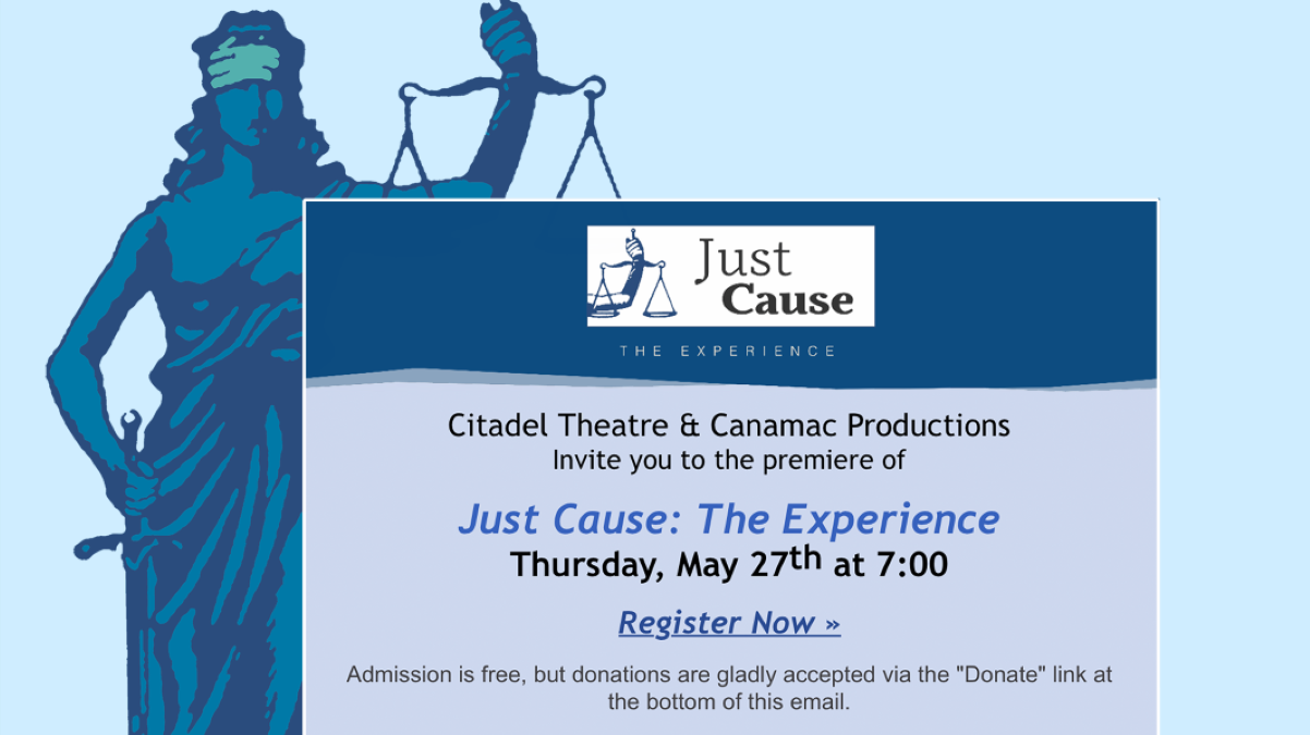 Just Cause:  The Experience, Online Theatre with Citadel Theatre