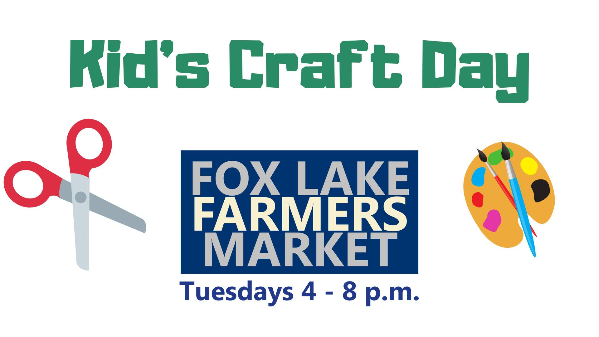 Kid's Craft Day at the Fox Lake Farmers Market