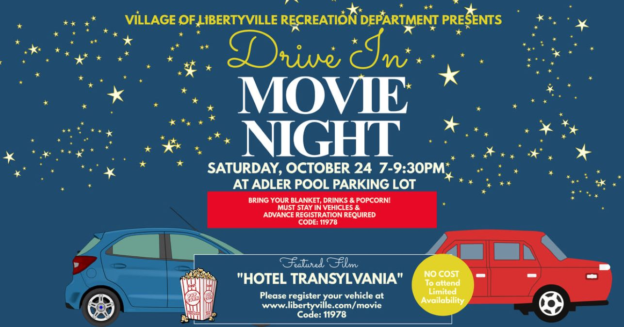 Drive-in Movie with Village of Libertyville Recreation featuring Hotel Transylvania
