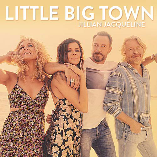 Little Big Town and Jillian Jacqueline