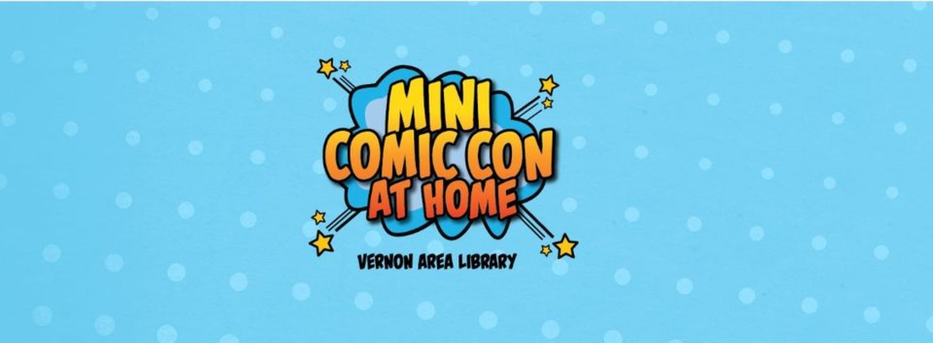 Annual Mini Comic Con At Home with the Vernon Area Public Library